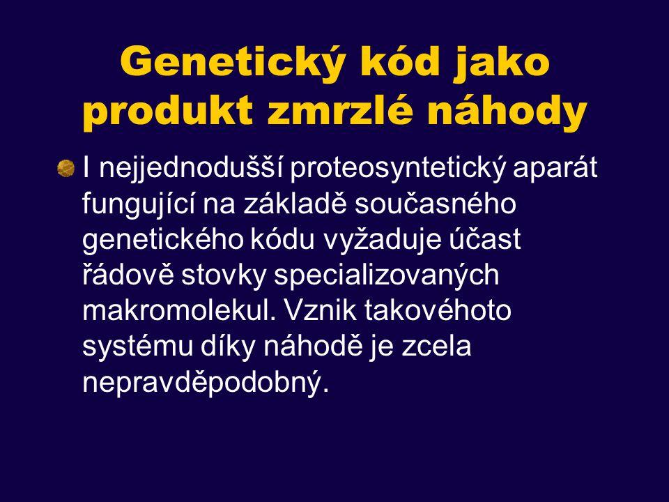 Genetický kód jako produkt zmrzlé náhody