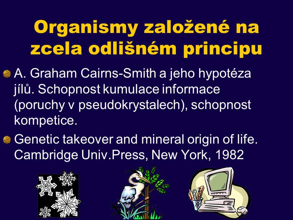 Organismy založené na zcela odlišném principu