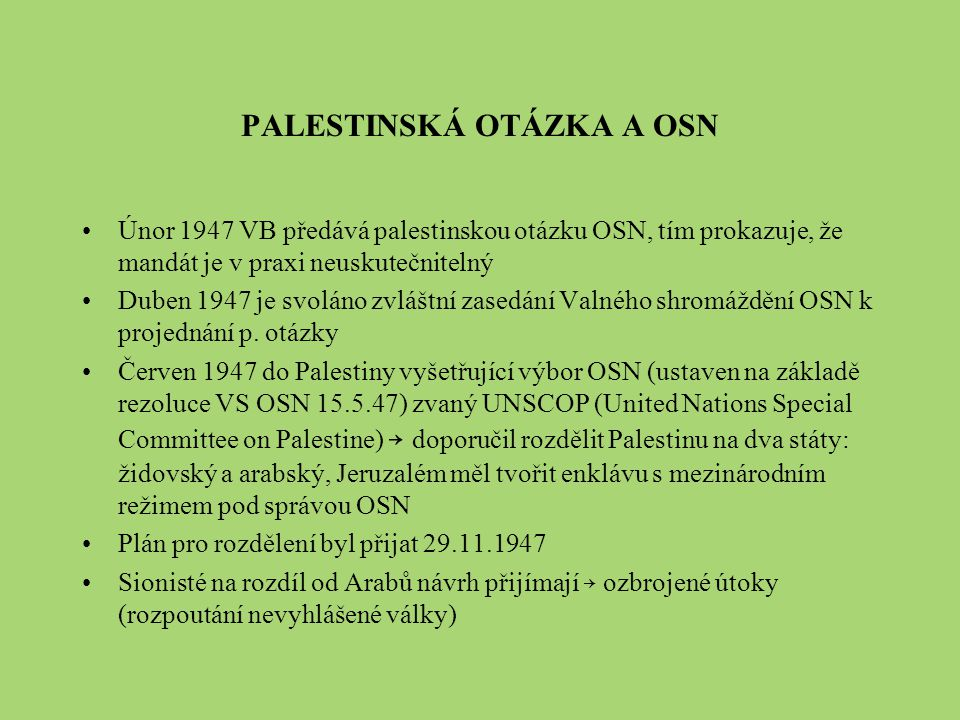 PALESTINSKÁ OTÁZKA A OSN