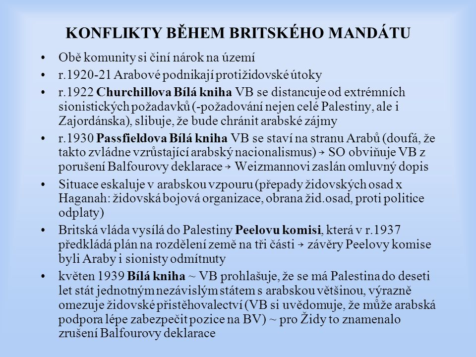 KONFLIKTY BĚHEM BRITSKÉHO MANDÁTU