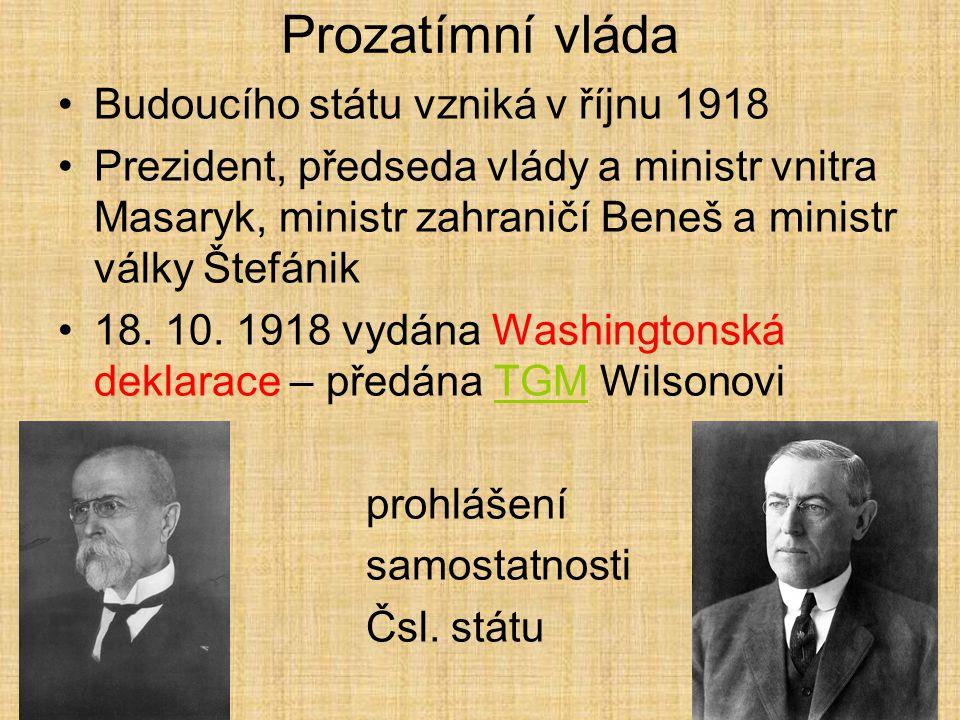 Prozatímní vláda Budoucího státu vzniká v říjnu 1918