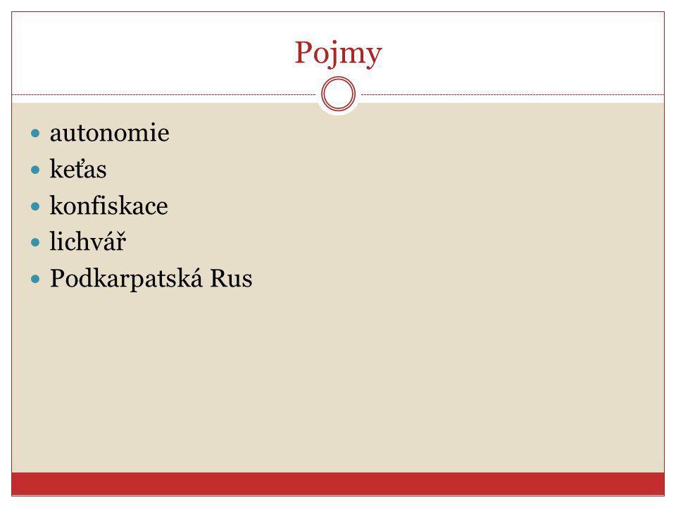 Pojmy autonomie keťas konfiskace lichvář Podkarpatská Rus