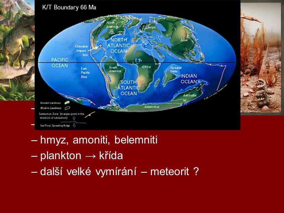 geologická období druhohory (0,25 mld – 65 mil) trias, jura, křída