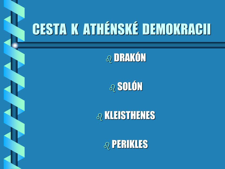 CESTA K ATHÉNSKÉ DEMOKRACII