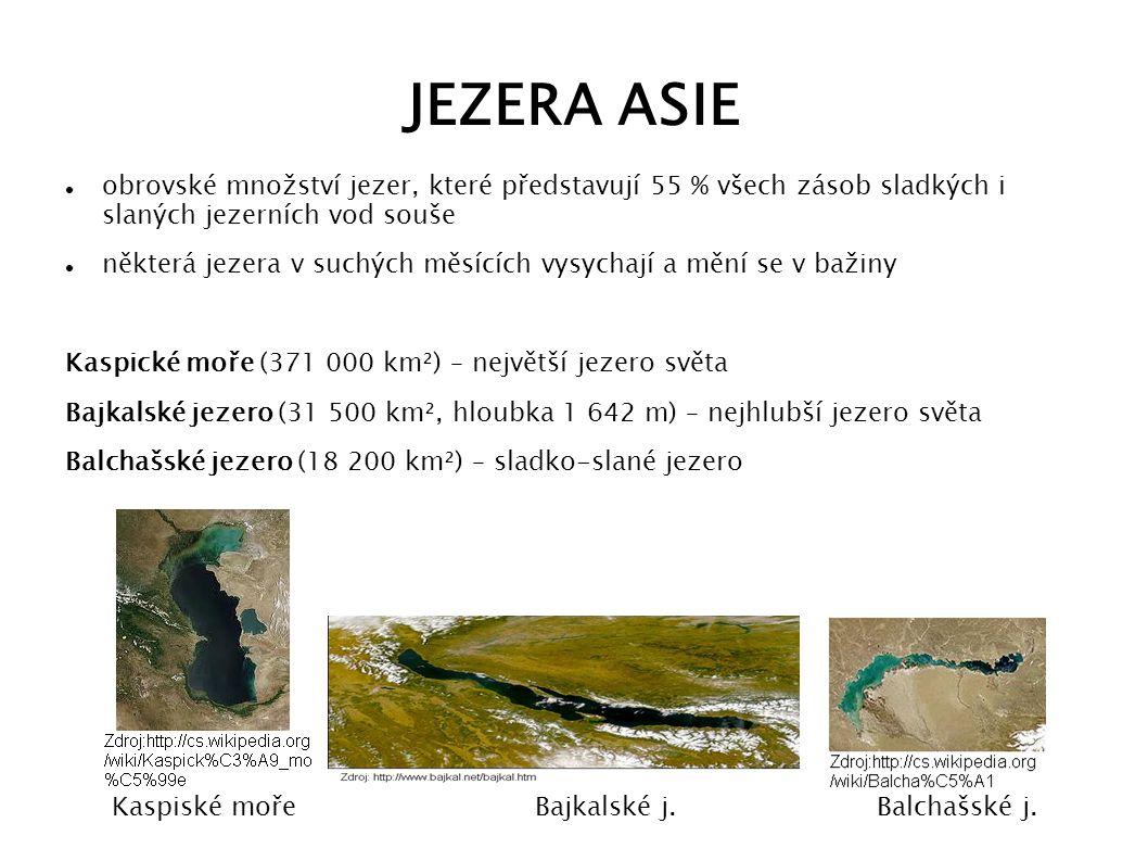 Kaspiské moře Bajkalské j. Balchašské j.