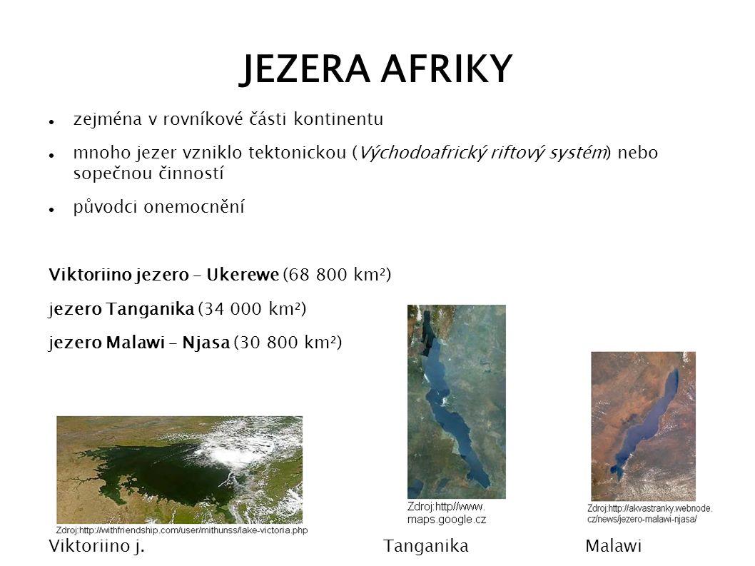 JEZERA AFRIKY zejména v rovníkové části kontinentu