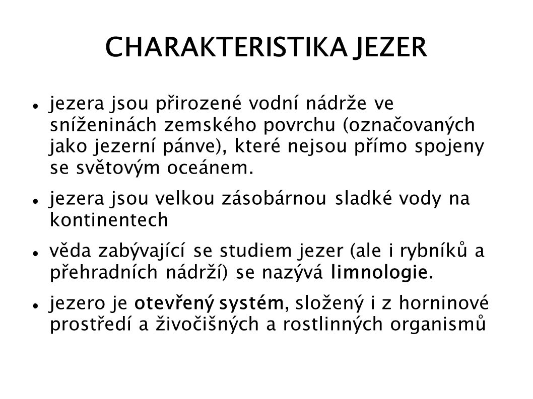 CHARAKTERISTIKA JEZER