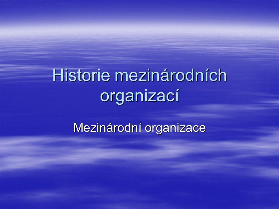 Historie mezinárodních organizací