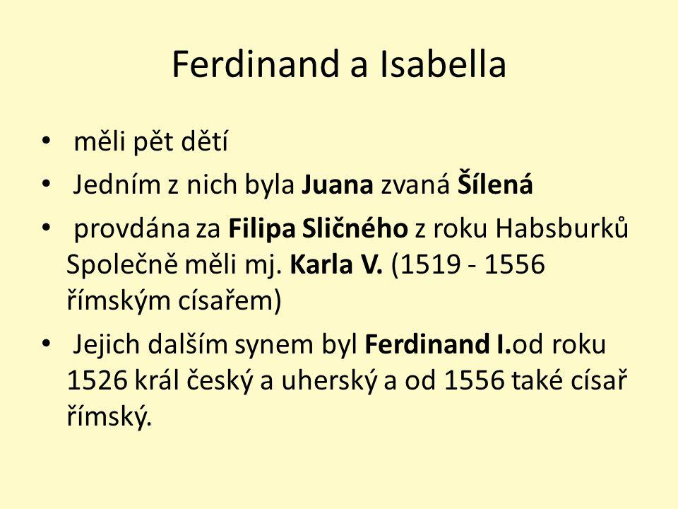 Ferdinand a Isabella měli pět dětí