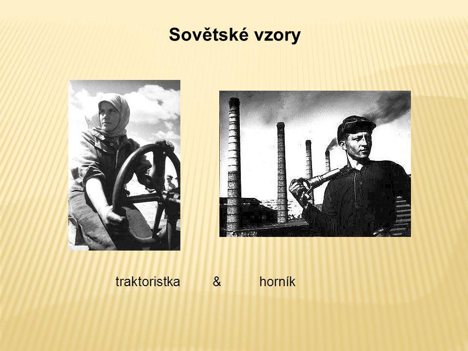Sovětské vzory traktoristka & horník