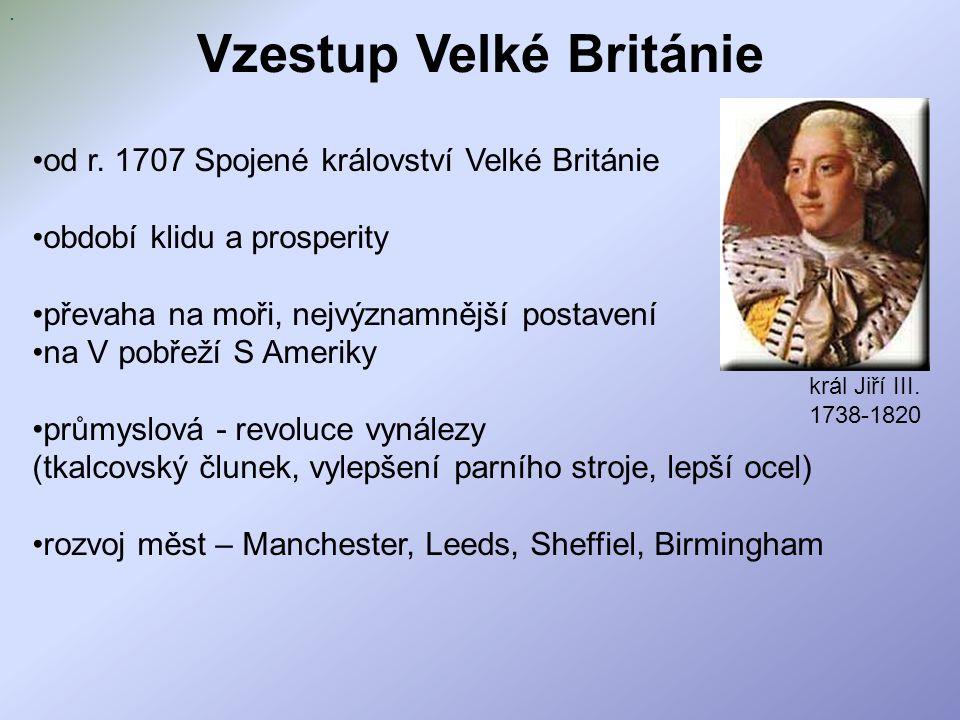 Vzestup Velké Británie