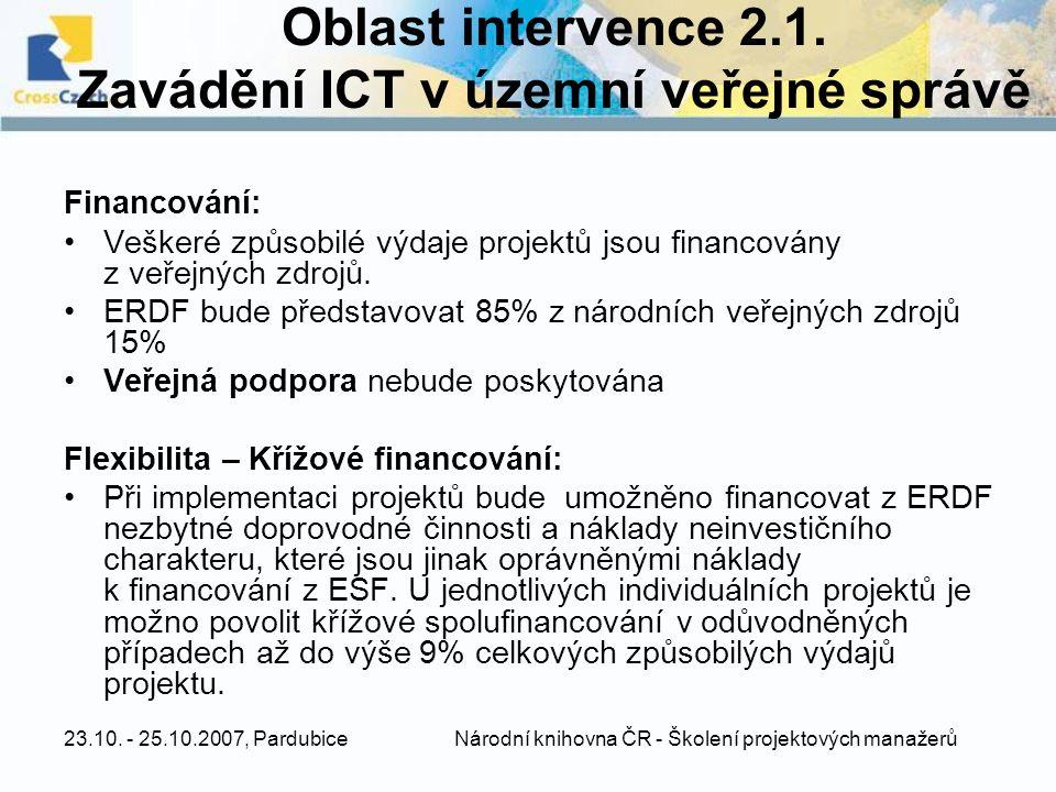 Oblast intervence 2.1. Zavádění ICT v územní veřejné správě