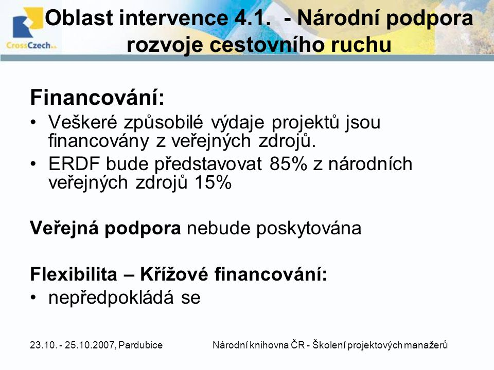 Oblast intervence 4.1. - Národní podpora rozvoje cestovního ruchu