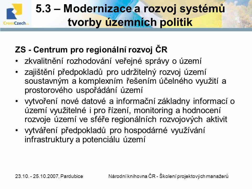 5.3 – Modernizace a rozvoj systémů tvorby územních politik