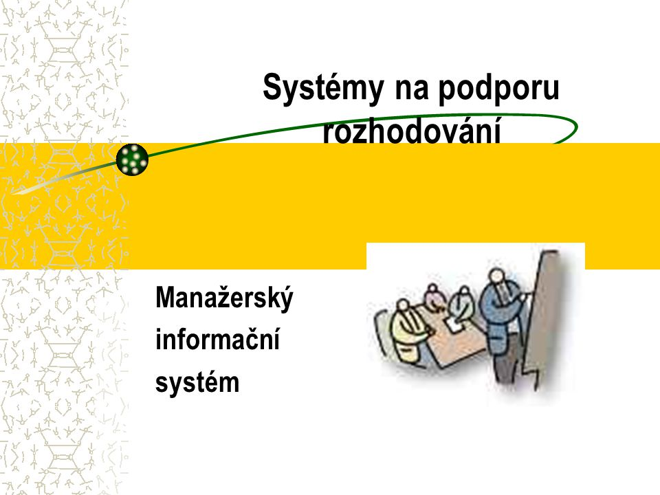 Systémy na podporu rozhodování