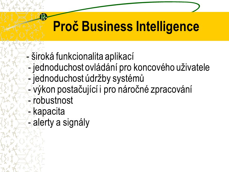 Proč Business Intelligence