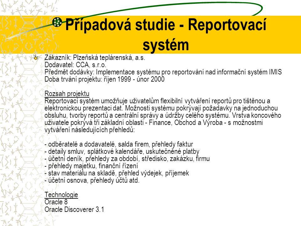 Případová studie - Reportovací systém
