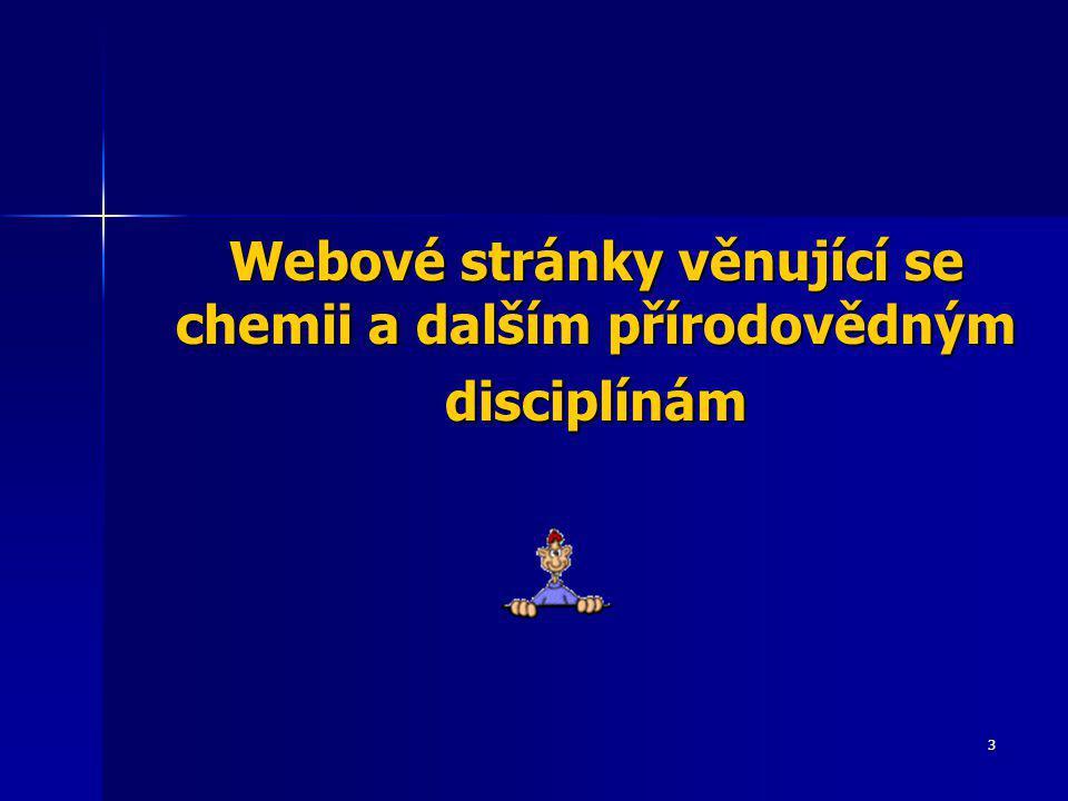 Webové stránky věnující se chemii a dalším přírodovědným disciplínám