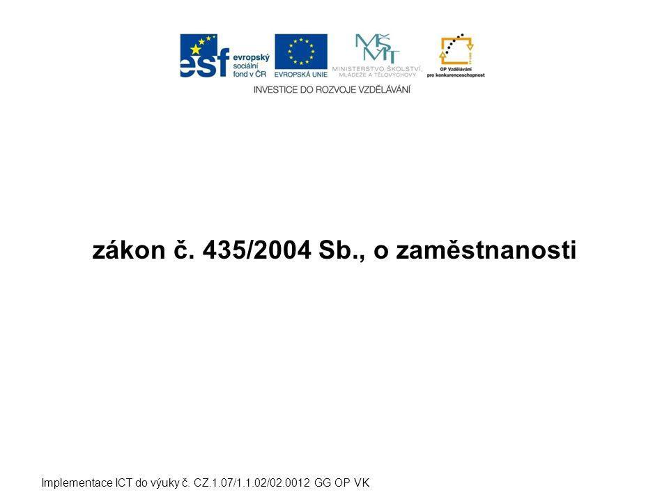 zákon č. 435/2004 Sb., o zaměstnanosti