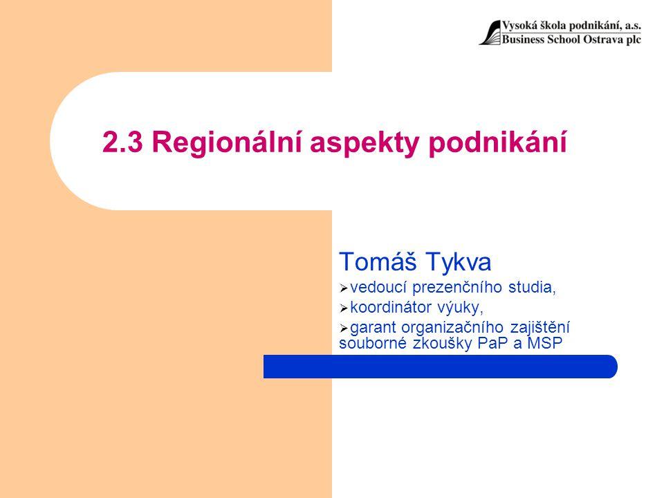 2.3 Regionální aspekty podnikání