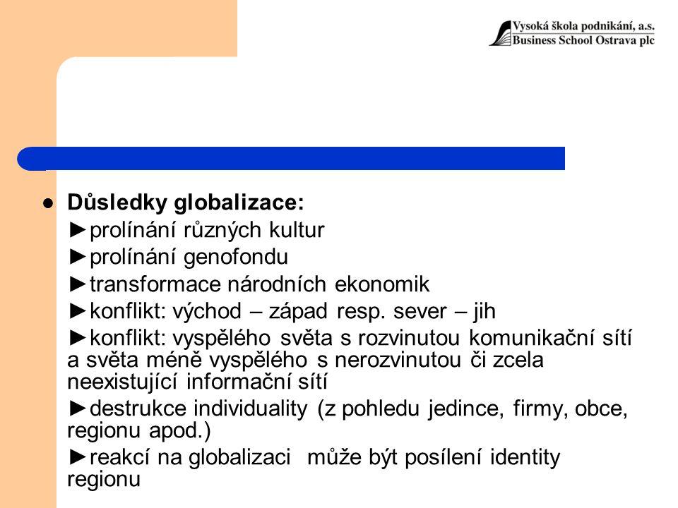 Důsledky globalizace: