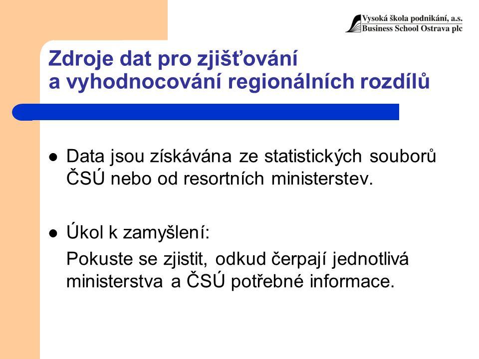 Zdroje dat pro zjišťování a vyhodnocování regionálních rozdílů