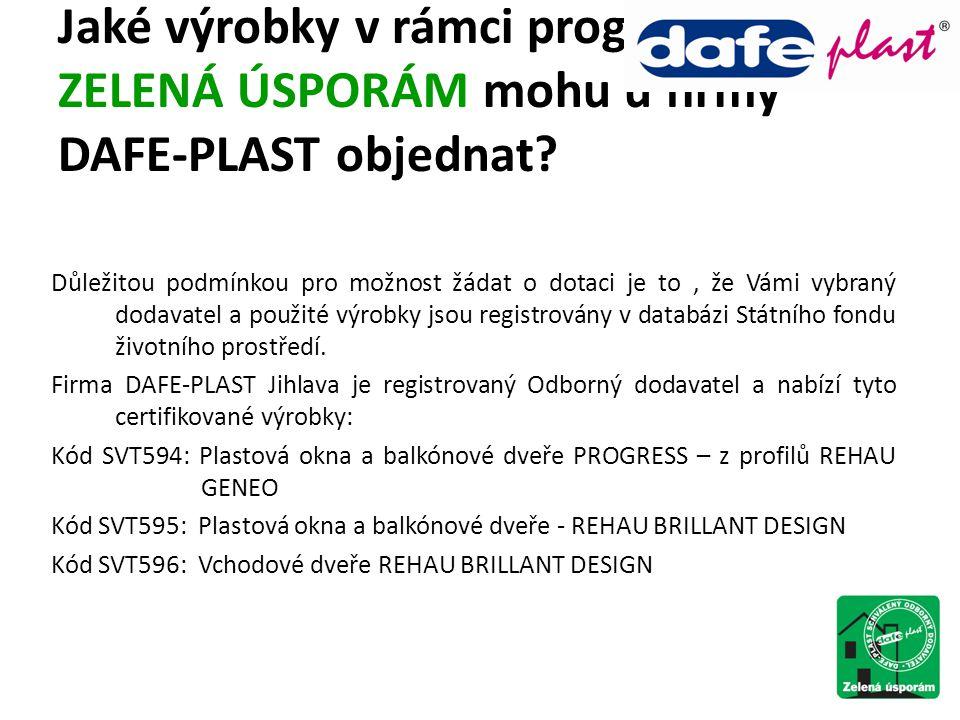 Jaké výrobky v rámci programu ZELENÁ ÚSPORÁM mohu u firmy DAFE-PLAST objednat