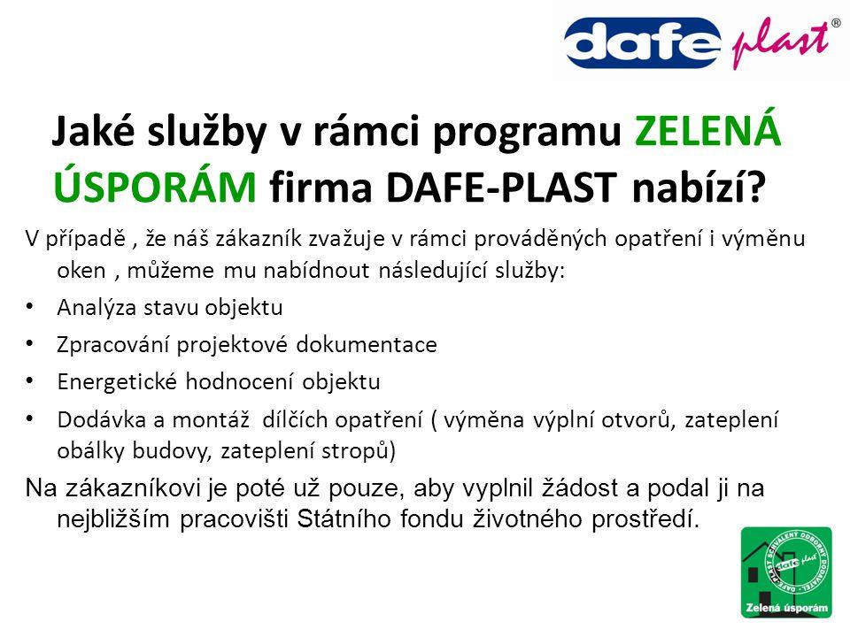 Jaké služby v rámci programu ZELENÁ ÚSPORÁM firma DAFE-PLAST nabízí