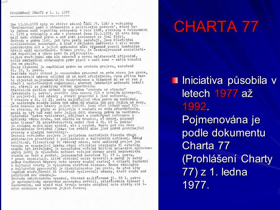 CHARTA 77 Iniciativa působila v letech 1977 až 1992.