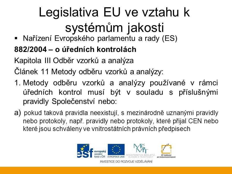 Legislativa EU ve vztahu k systémům jakosti