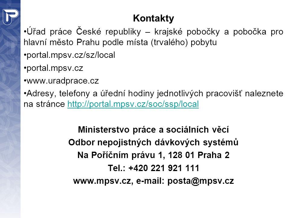 Kontakty Úřad práce České republiky – krajské pobočky a pobočka pro hlavní město Prahu podle místa (trvalého) pobytu.