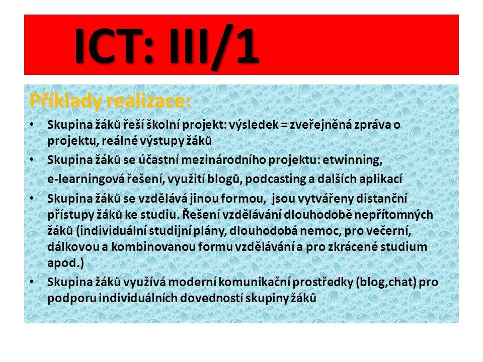 ICT: III/1 Příklady realizace: