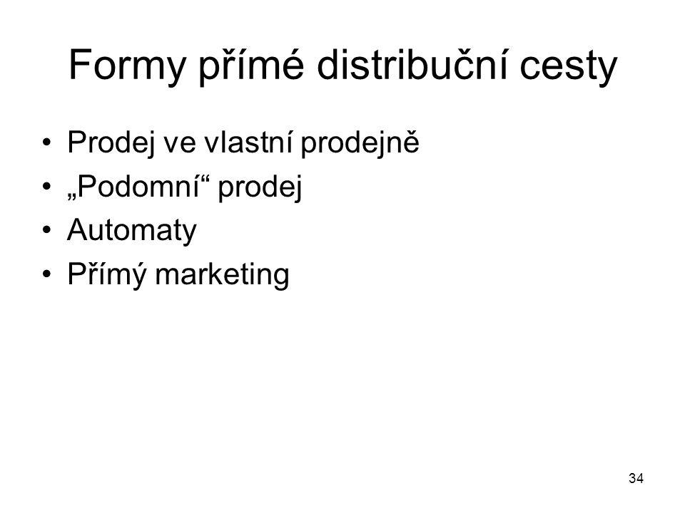 Formy přímé distribuční cesty