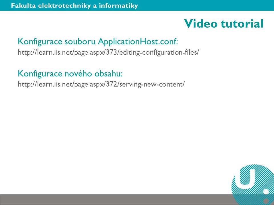 Video tutorial Konfigurace souboru ApplicationHost.conf: