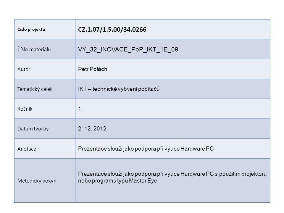 CZ.1.07/1.5.00/34.0266 VY_32_INOVACE_PoP_IKT_1E_09 Číslo materiálu