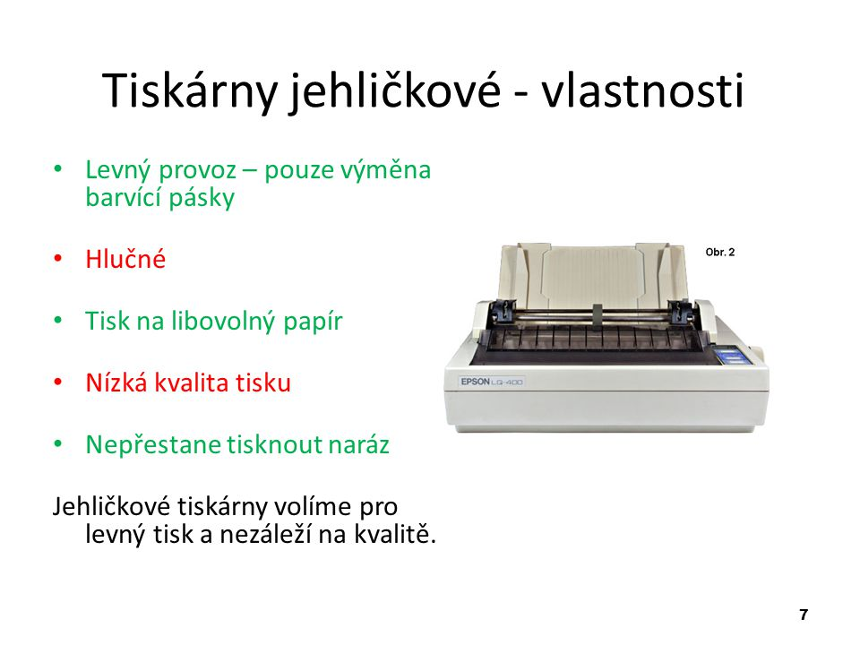 Tiskárny jehličkové - vlastnosti