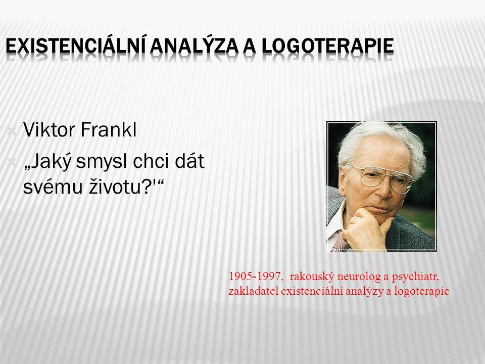 Existenciální analýza a logoterapie