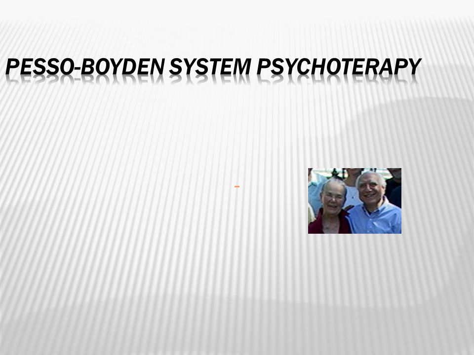 Pesso-Boyden System Psychoterapy
