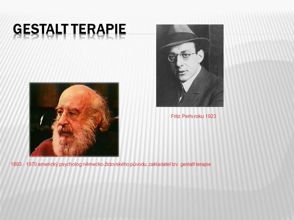 Gestalt terapie Fritz Perls roku 1923