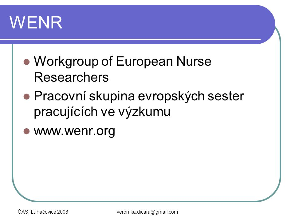 WENR Workgroup of European Nurse Researchers