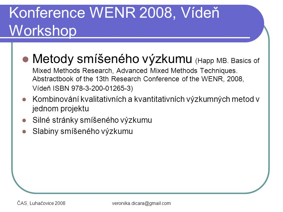 Konference WENR 2008, Vídeň Workshop