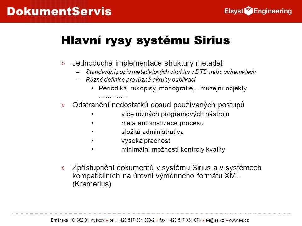 Hlavní rysy systému Sirius