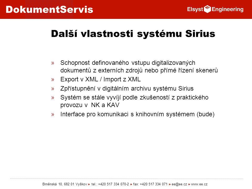 Další vlastnosti systému Sirius