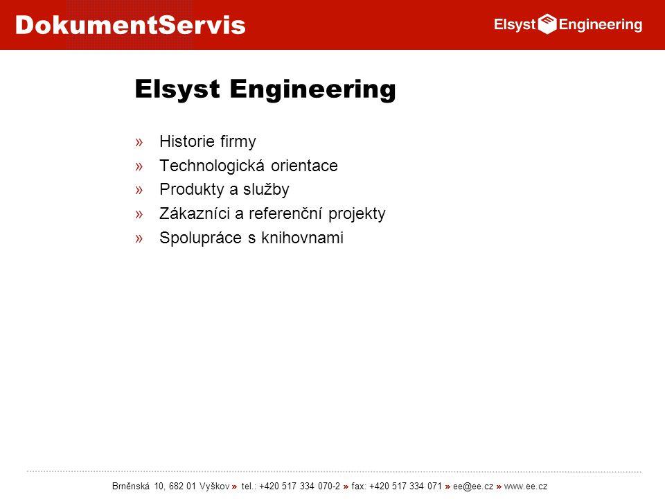 Elsyst Engineering Historie firmy Technologická orientace