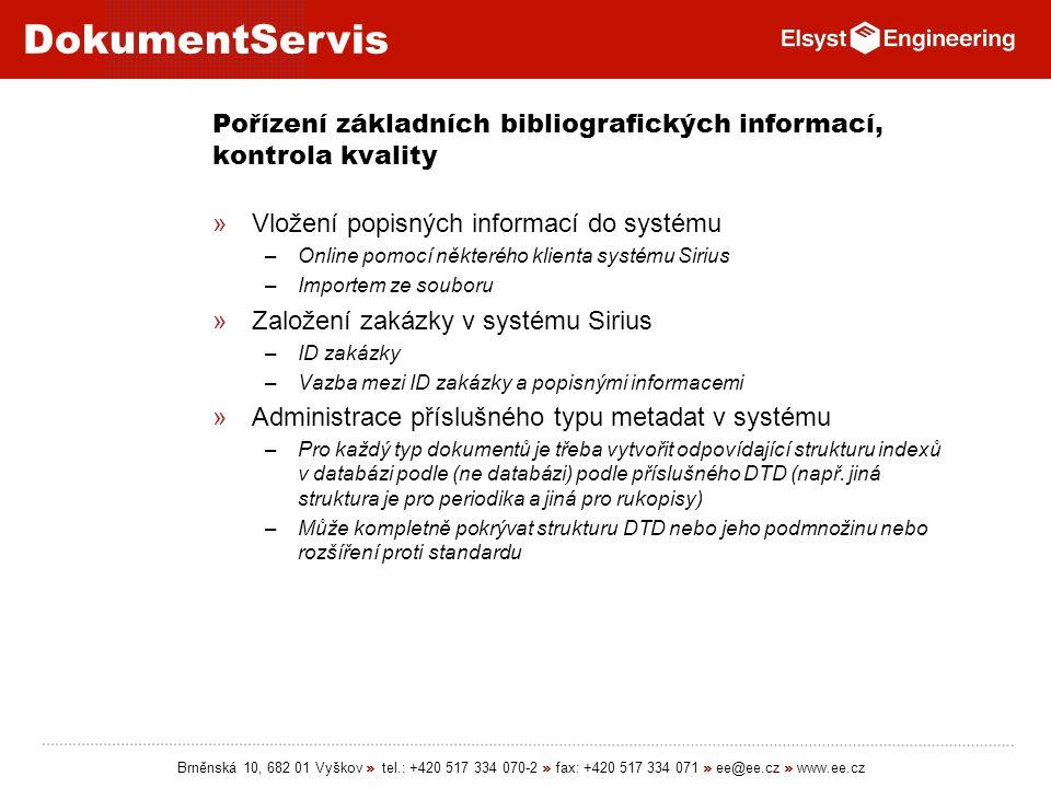 Pořízení základních bibliografických informací, kontrola kvality