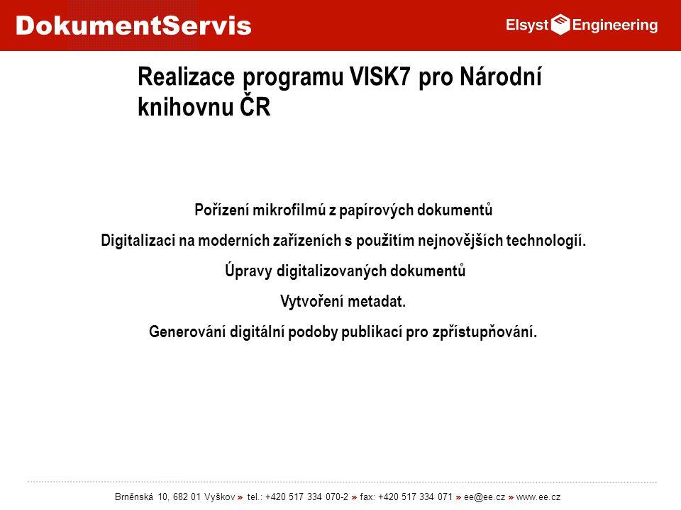 Realizace programu VISK7 pro Národní knihovnu ČR