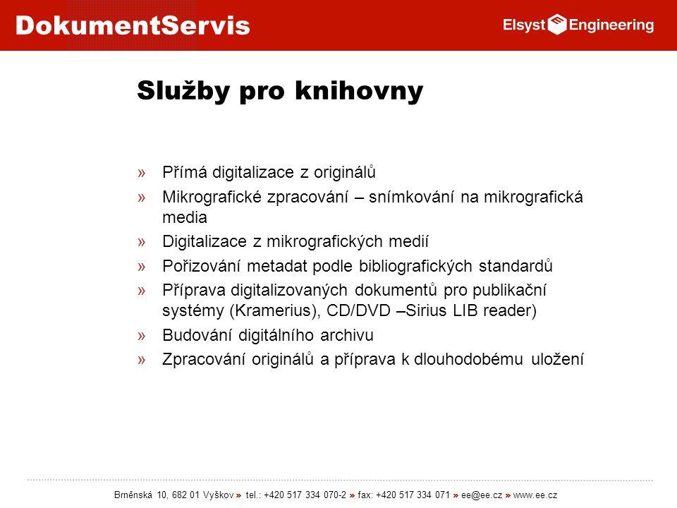 Služby pro knihovny Přímá digitalizace z originálů