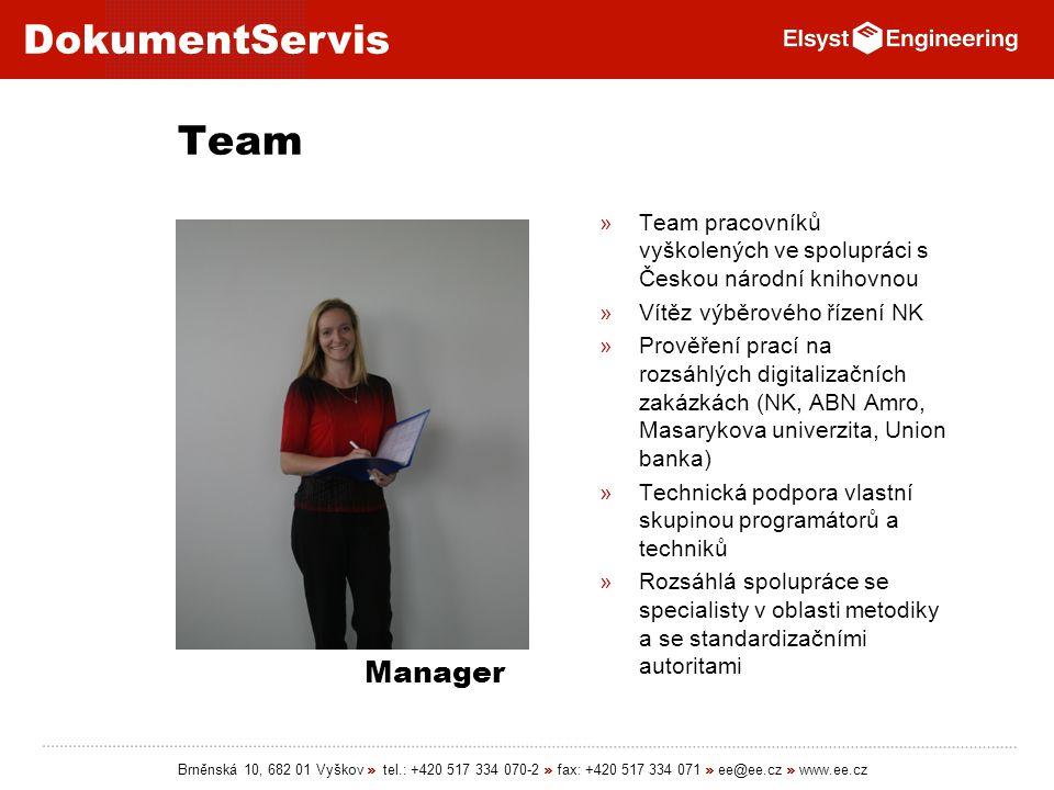 Team Team pracovníků vyškolených ve spolupráci s Českou národní knihovnou. Vítěz výběrového řízení NK.