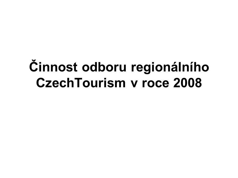 Činnost odboru regionálního CzechTourism v roce 2008