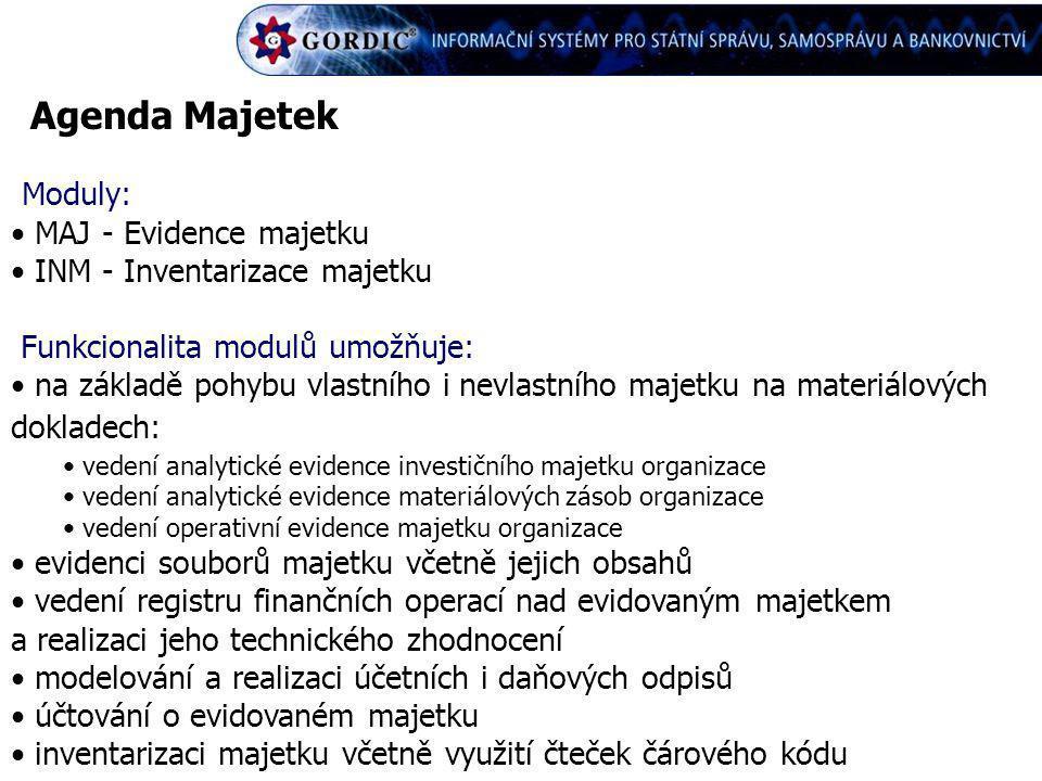 Agenda Majetek Moduly: MAJ - Evidence majetku